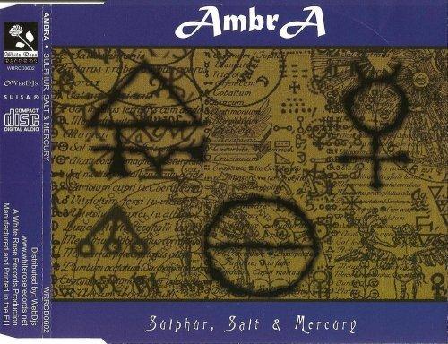 AmbrA - Sulphur, Salt & Mercury (CD, Maxi-Single) 2006