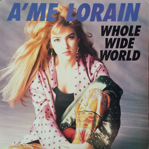 A'me Lorain / Barrence Whitfield And The Savages - Whole Wide World / Stop Twistin' My Arm (Vinyl, 12'') 1989