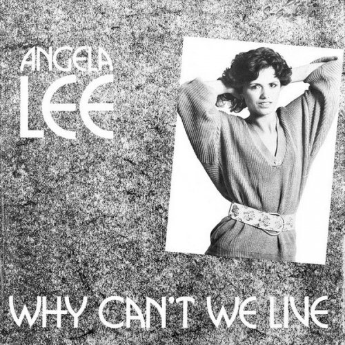 Angela Lee - Why Can't We Live (Vinyl, 12'') 1986