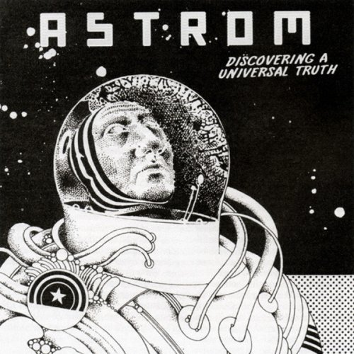 Astrom - Discovering A Universal Truth (CDr, Single) 2011