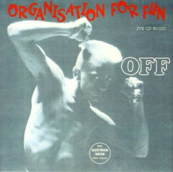 Off - Organisation For Fun (1988)