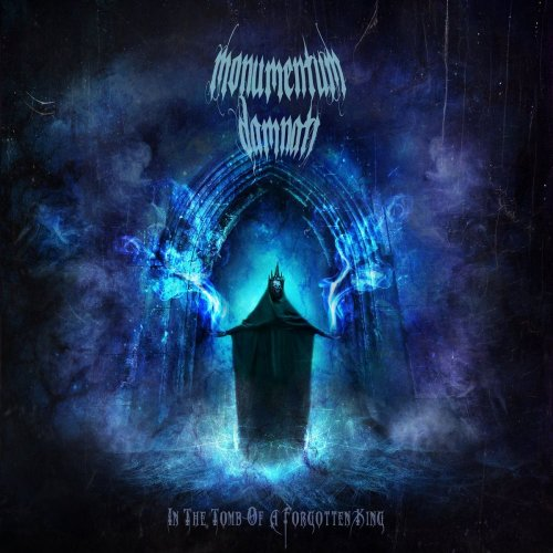 Monumentum Damnati - In The Tomb Of A Forgotten King (2020)