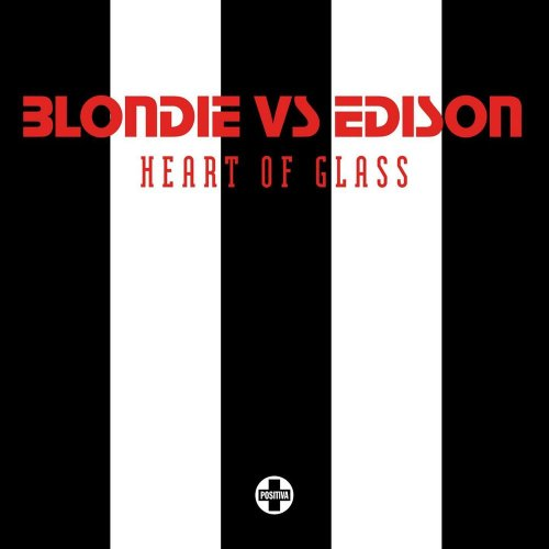 Blondie Vs. Edison - Heart Of Glass (6 x File, FLAC, Single) 2006