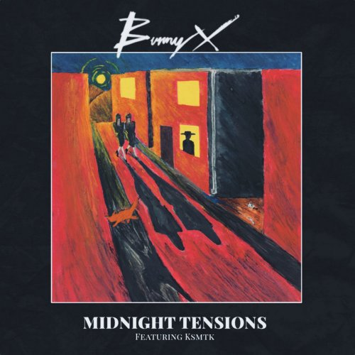 Bunny X feat. Ksmtk - Midnight Tensions (File, FLAC, Single) 2020