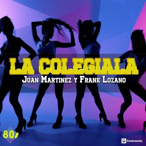 Juan Martinez Y Frank Lozano - La Colegiala (2 x File, FLAC, Single) 2018
