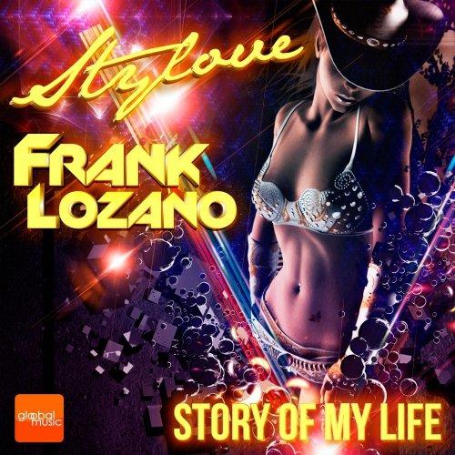 Stylove, Frank Lozano - Story Of My Life (3 x File, FLAC, Single) 2016