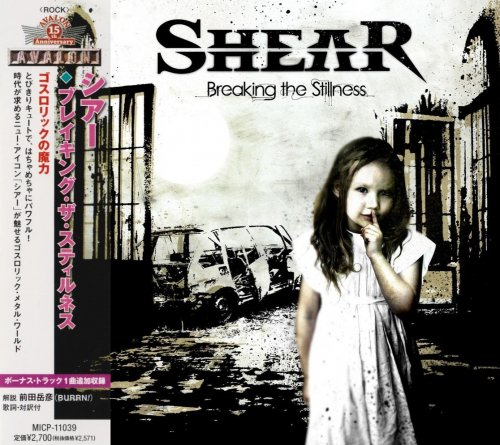 Shear - Breaking The Stillness [Japanese Edition] (2012)