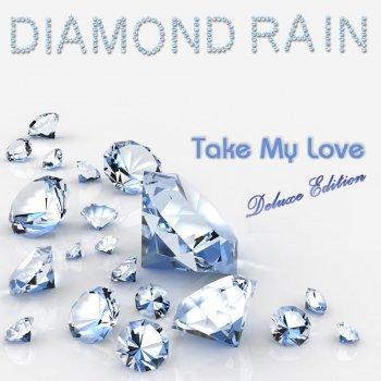 Diamond Rain - Take My Love (Deluxe Edition) (2016)