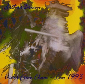 Arthur Brown - Order From Chaos Live 1993 (1993)