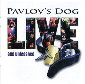 Pavlov's Dog - Live And Unleashed (2010)
