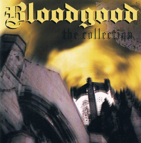 Bloodgood - The Collection (1991)