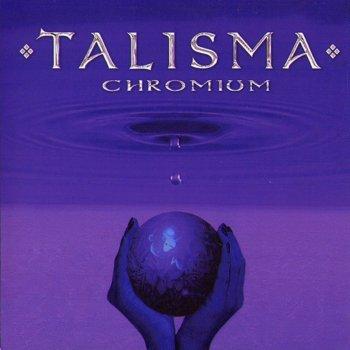 Talisma - Chromium (2005)