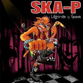 Ska-P - Lagrimas y Gozos (2008)