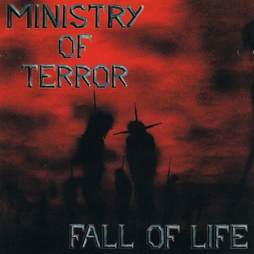 Ministry of Terror ‎– Fall of Life (1995)
