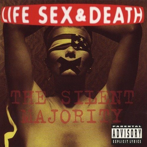 Life Sex & Death - The Silent Majority (1992)