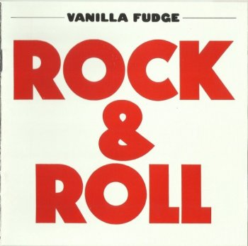 Vanilla Fudge - Rock 'n' Roll (1969) (Remastered, Expanded, 2013)