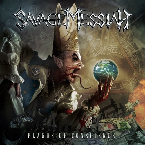 Savage Messiah - Plague Of Conscience (2012)