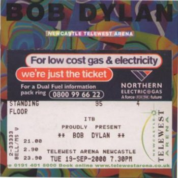 Bob Dylan - Newcastle Telewest Arena (2000)
