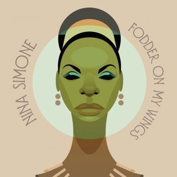 Nina Simone - Fodder On My Wings [WEB] (1982/2020)