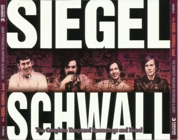 The Siegel-Schwall Band – The Complete Vanguard Recordings And More! (1966-70) [2001]