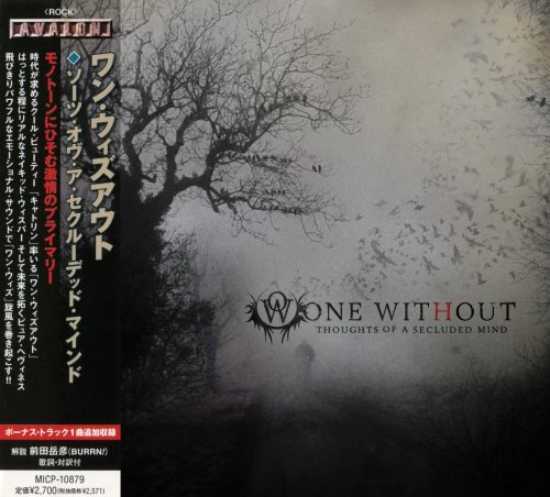 One Without - Thoughts Of A Secluded Mind [Japanese Edition] (2009)