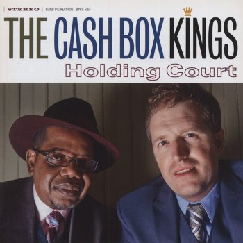 The Cash Box Kings - Holding Court (2015)