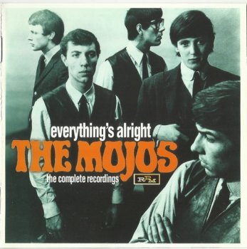 The Mojos - Everything's Alright (The Complete Recordings) (1964-65) (2009)