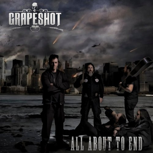 Grapeshot - All About To End (2017)