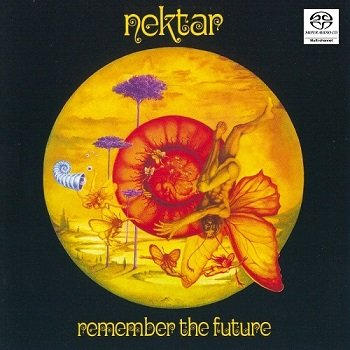 Nektar - Remember The Future [SACD] (2004)