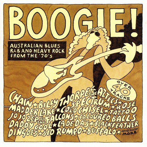 V.A - Boogie! Australian Blues, R 'n' B And Heavy Rock From The '70s (1971-78) (2012) 2CD