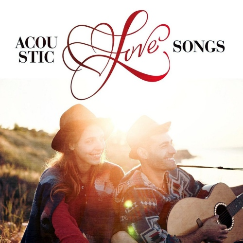 VA - Acoustic Love Songs (2018) [FLAC]