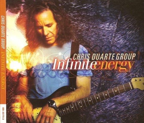 Chris Duarte Group - Infinite Energy (2010)