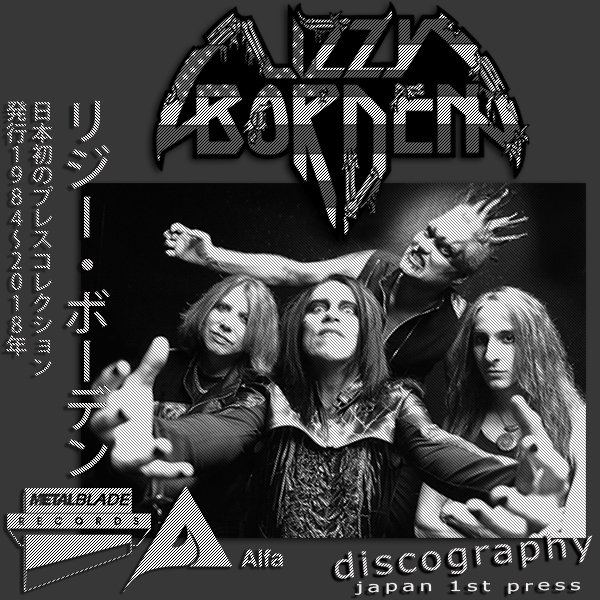 LIZZY BORDEN «Discography» (10 x CD • Japan 1St Press • 1984-2018)