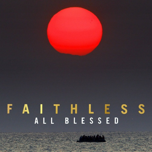 Faithless - All Blessed (2020)