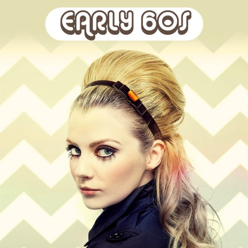 VA - Early 60s (2020) [FLAC]