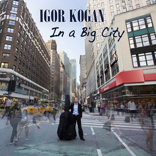 Igor Kogan - In a Big City [WEB] (2020)