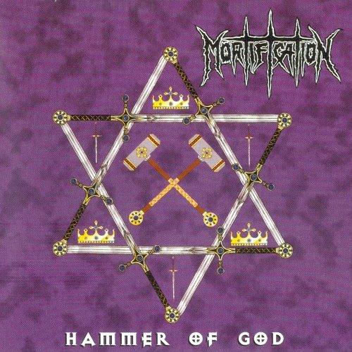 Mortification (Aus) - Hammer of God (1999)