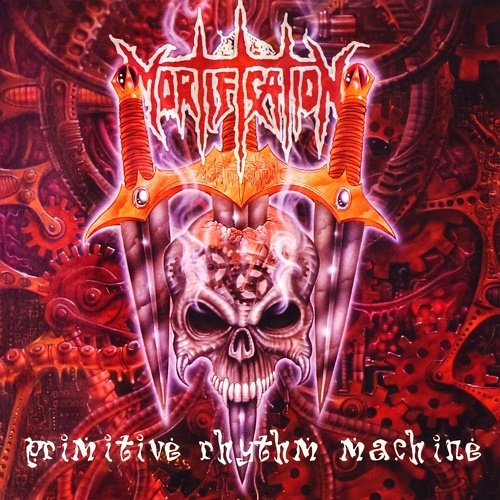 Mortification - Primitive Rhythm Machine (1995)