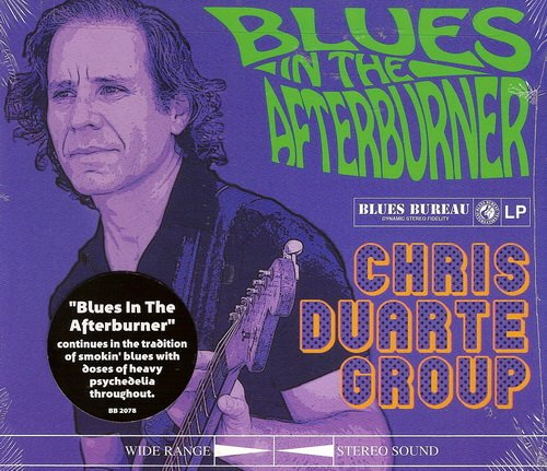 Chris Duarte Group - Blues in the Afterburner  (2011)