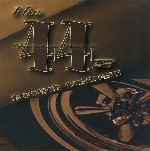 The 44s (The Forty Fours) - Boogie Disease (2010)