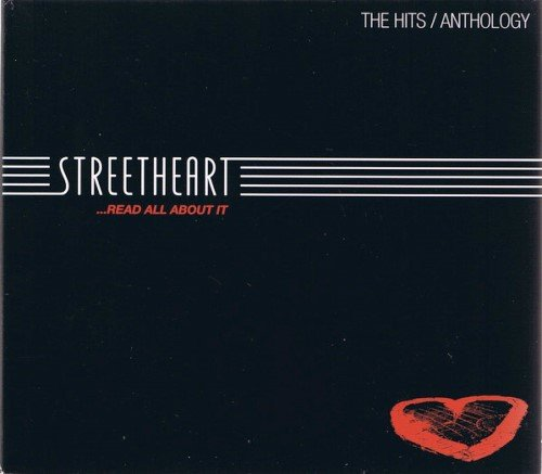 Streetheart - ...Read All About It: The Hits / Anthology [2CD] (2008)
