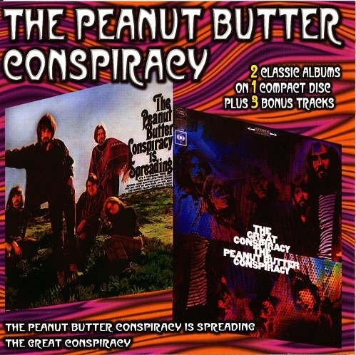 The Peanut Butter Conspiracy - The Peanut Butter Conspiracy Is Spreading / The Great Conspiracy (1967 / 1968)