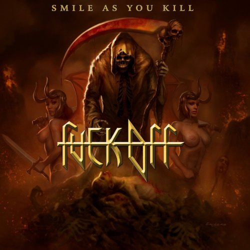 Fuck Off - Smile As You Kill (2013)