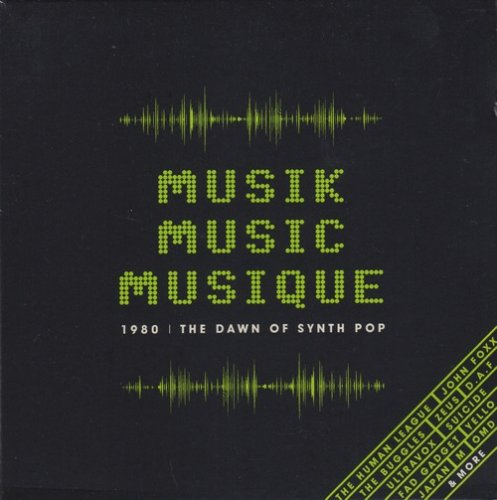 V.A - Musik Music Musique (1980 | The Dawn Of Synth Pop) (2020) 3CD