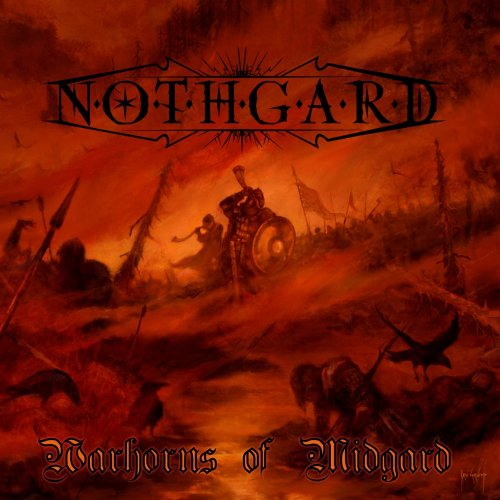 Nothgard - Warhorns Of Midgard (2011)