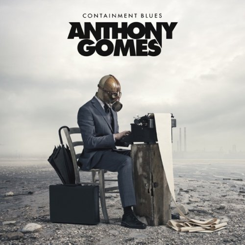 Anthony Gomes - Containment Blues [WEB] (2020)