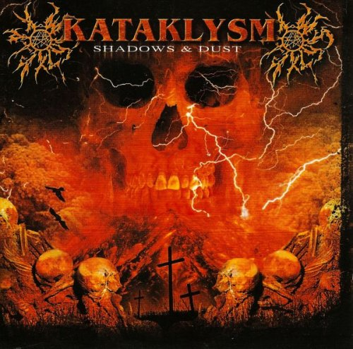 Kataklysm - Shadows & Dust (2002)