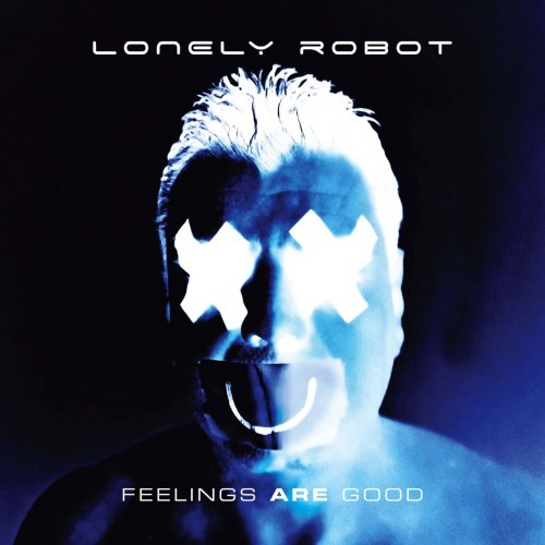 Lonely Robot - Feelings Are Good (2020)