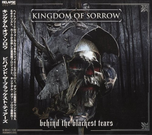 Kingdom Of Sorrow - Behind The Blackest Tears [Japanese Edition] (2010)
