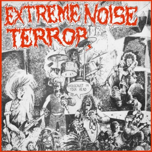 Extreme Noise Terror - A Holocaust In Your Head (1991)